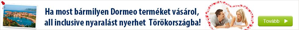 Ha most bármilyen Dormeo terméket vásárol, all inclusive nyaralást nyerhet Törökországba!