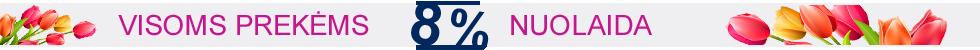 Visoms prekėms - 8% nuolaida
