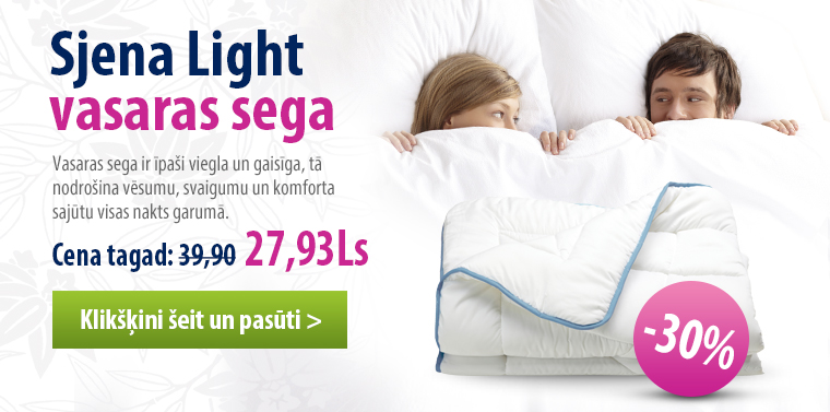 Sjena Light vasaras segai -30%