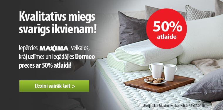Dormeo akcija Maxima veikalos!