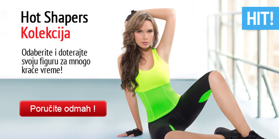 Hot Shapers kolekcija